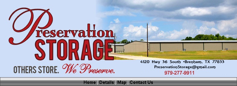 The Best Public Storage in the Brenham, Texas area with engineered climate, humidity control.